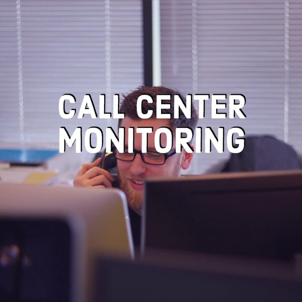 Call Center Monitoring