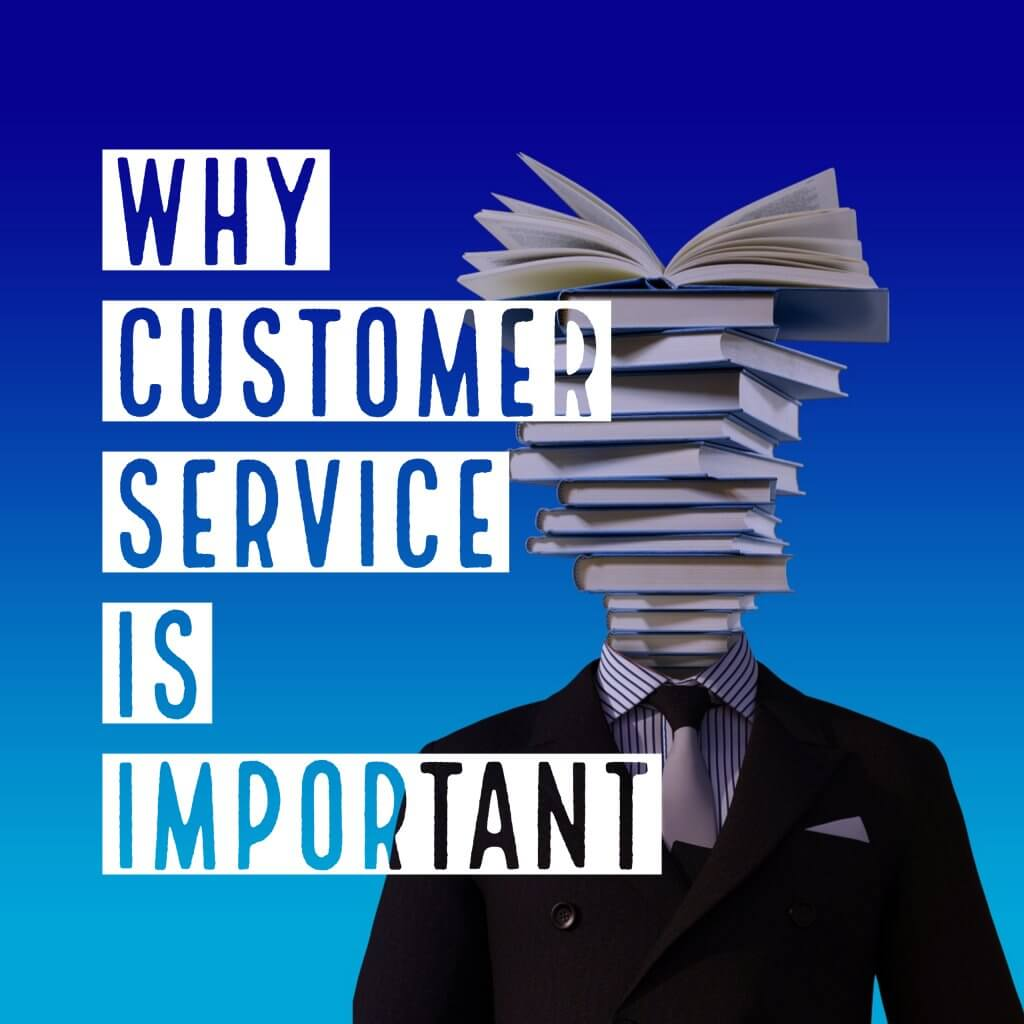 Why Customer Service is Important