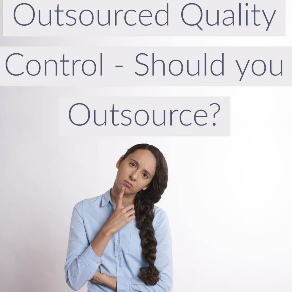 outsourced quality control