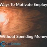 10 Ways to Motivate Employees Without Spending Money