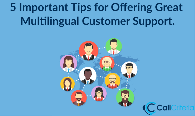 5 Important Tips For Offering Great Multilingual Customer Support