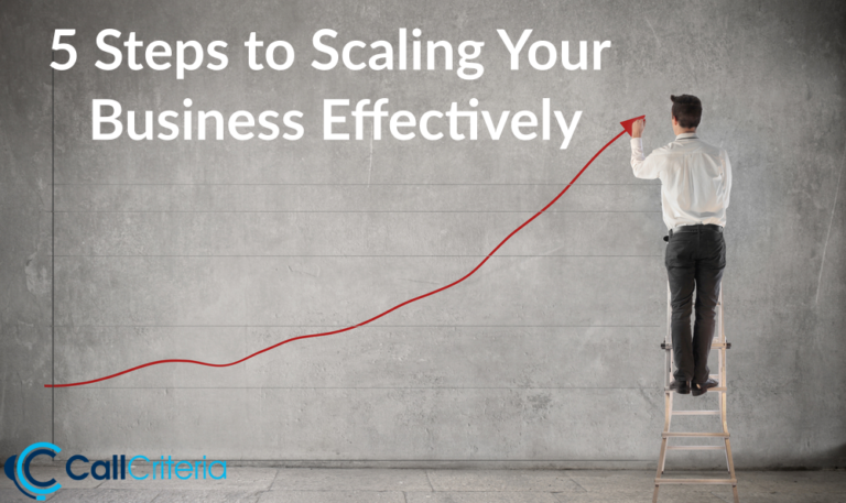 5 Steps to Scaling Your Business Effectively