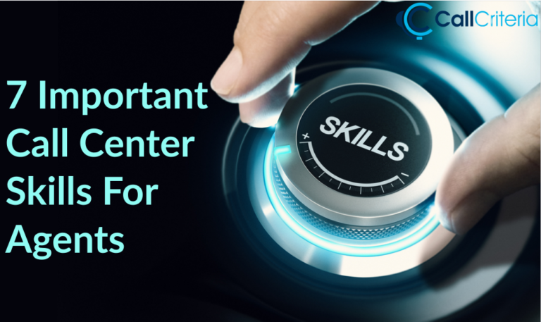 7 Important Call Center Skills For Agents