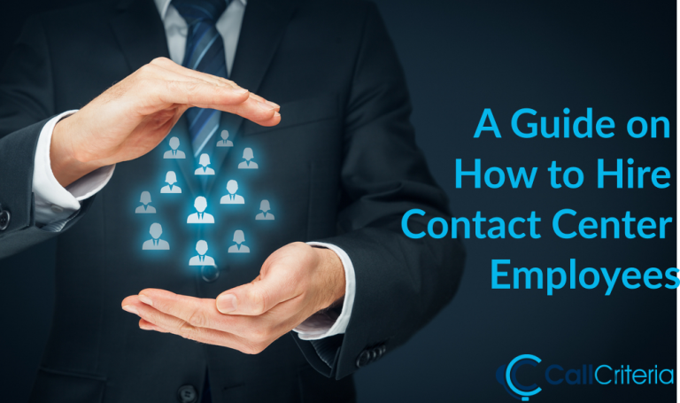 A Guide on How to Hire Contact Center Employees