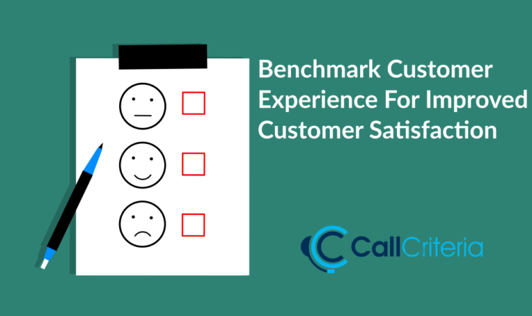 Benchmark Customer Experience For Improved Customer Satisfaction