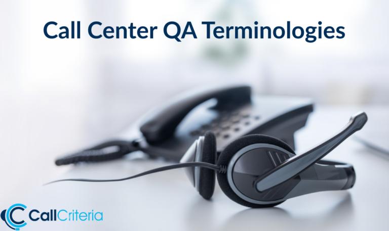Call Center QA Terminologies