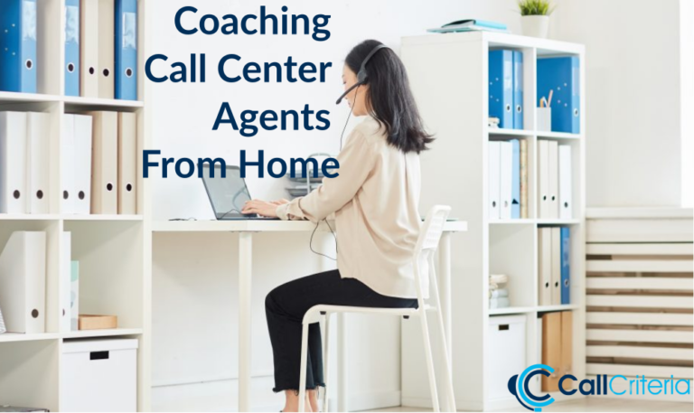 Coaching Call Center Agents From Home