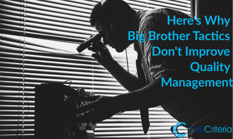 Here's Why Big Brother Tactics Don't Improve Quality Management