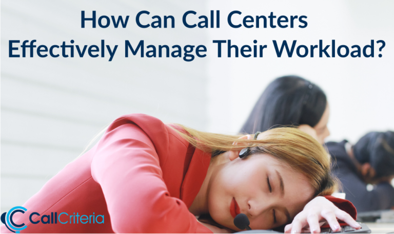 How Can Call Centers Effectively Manage Their Workload?
