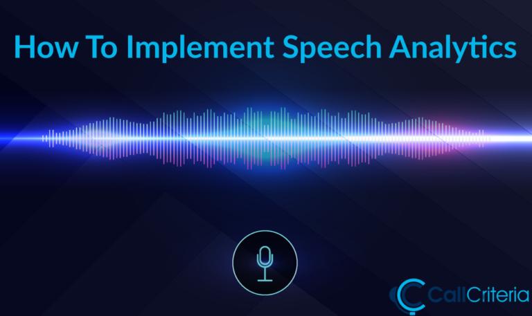 How To Implement Speech Analytics