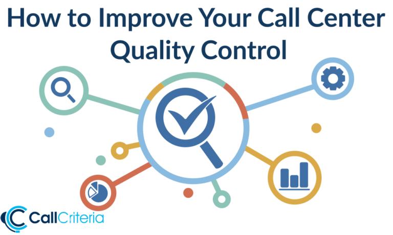 How to Improve Your Call Center Quality Control