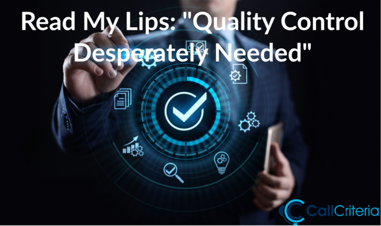 """Read My Lips: """"Quality Control Desperately Needed"""""""