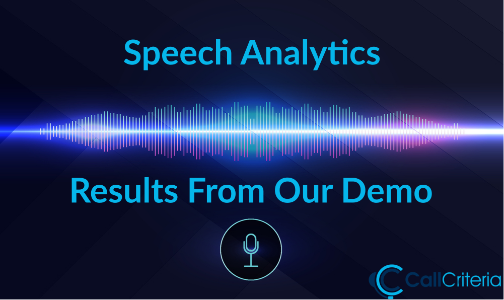 Speech Analytics Results From Our Demo