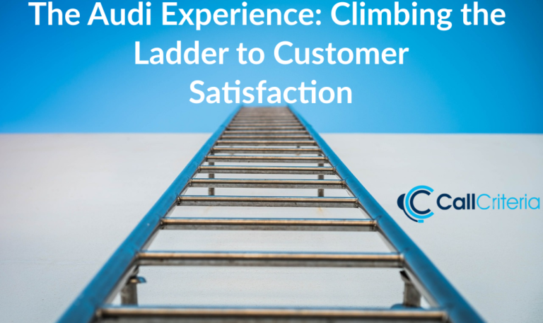 The Audi Experience: Climbing the Ladder to Customer Satisfaction