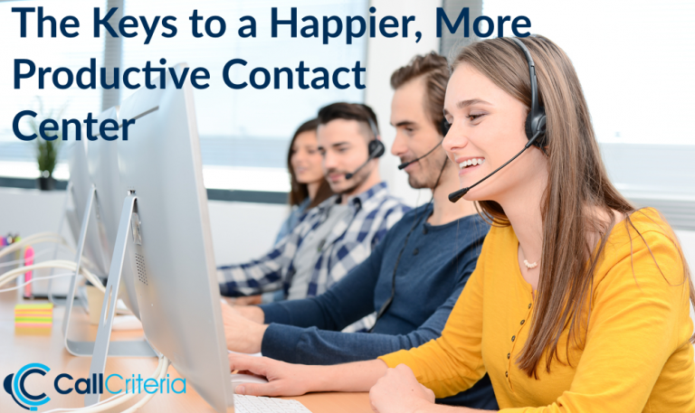 The Keys to a Happier, More Productive Contact Center
