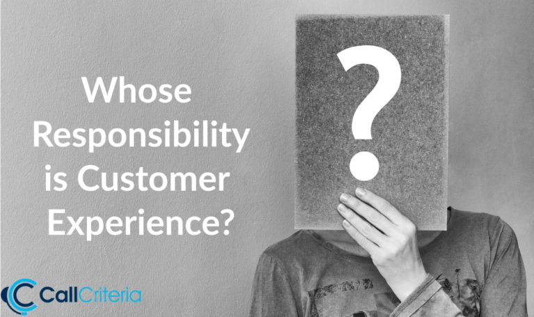 Whose Responsibility is Customer Experience