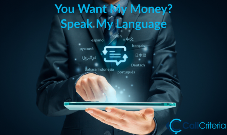 You Want My Money Speak My Language
